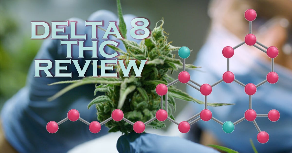 delta 8 thc review